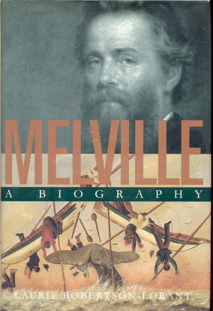 Image for Melville, a Biography