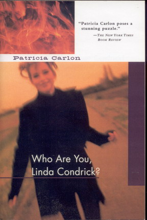 Image for Who are you, Linda Condrick?