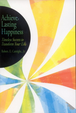 Image for Achieve Lasting Happiness