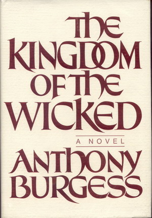 Image for Kingdom and the Wicked, The