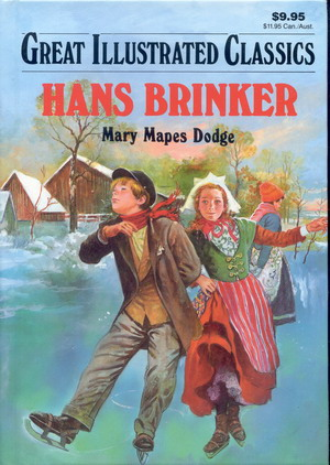Image for Great Illustrated Classics: Hans Brinker