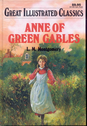 Image for Great Illustrated Classics: Anne of Green Gables