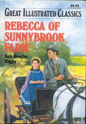 Image for Great Illustrated Classics: Rebecca of Sunnybrook Farm