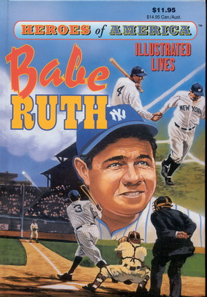Image for Great Illustrated Classics: Heroes of America: Babe Ruth