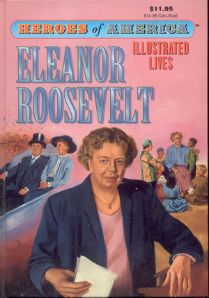 Image for Great Illustrated Classics: Heroes of America: Eleanor Roosevelt