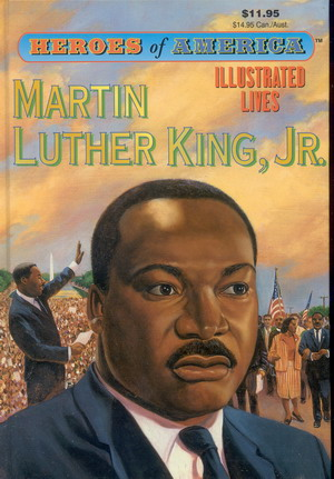 Image for Great Illustrated Classics: Heroes of America: Martin Luther King Jr.