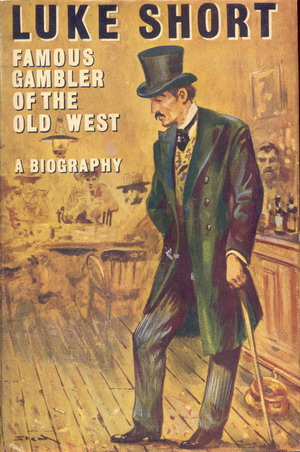 Image for Luke Short: Famous Gambler of the Old West