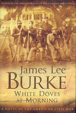 Image for White Doves at Morning- a Novel of the American Civil War